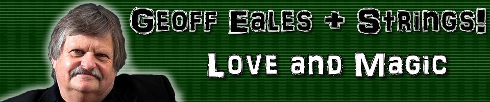 Geoff Eales + Strings