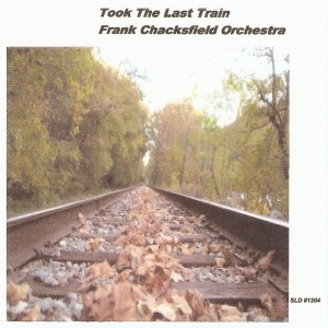 Took The Last Train - Frank Chacksfield Orchestra