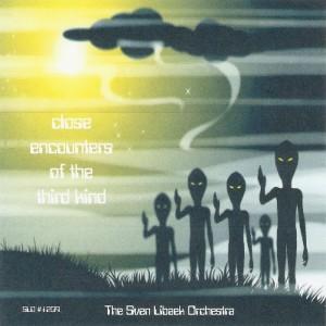 Close Encounters of the Third Kind - Sven Libaek Orchestra