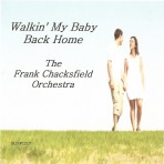 Walking My Baby Back Home – The Frank Chacksfield Orchestra