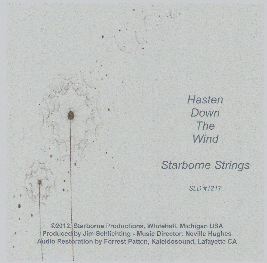 Hasten Down The Wind - The Starborne Strings (Neville Hughes - Music Director)