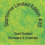 Starborne Limited Edition #35 – David Redston Orchestra and Ensemble –