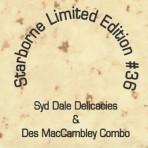 Starborne Limited Edition #36 – Syd Dale Delicacies & Des MacCambley Combo