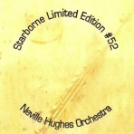 Starborne Limited Edition #52 – Neville Hughes Orchestra