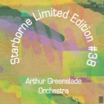 Starborne Limited Edition #38 –  Arthur Greenslade Orchestra