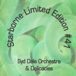 Starborne Limited Edition #41 – Syd Dale Orchestra & Delicacies