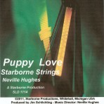 Puppy Love – The Starborne Strings [Neville Hughes, Music Director]