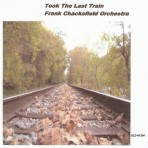 Took The Last Train – Frank Chacksfield Orchestra