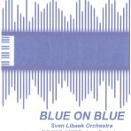 Blue On Blue – The Sven Libaek Orchestra