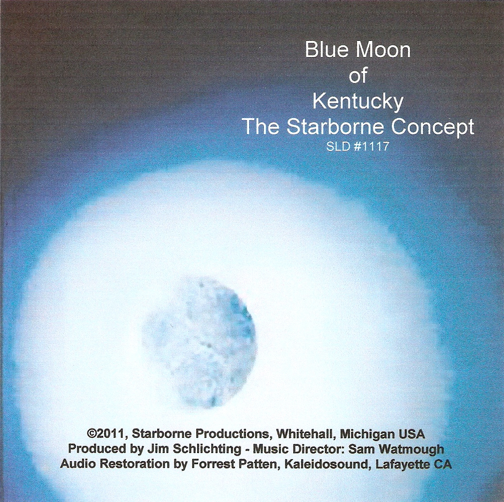 Blue Moon Of Kentucky - Starborne Concept